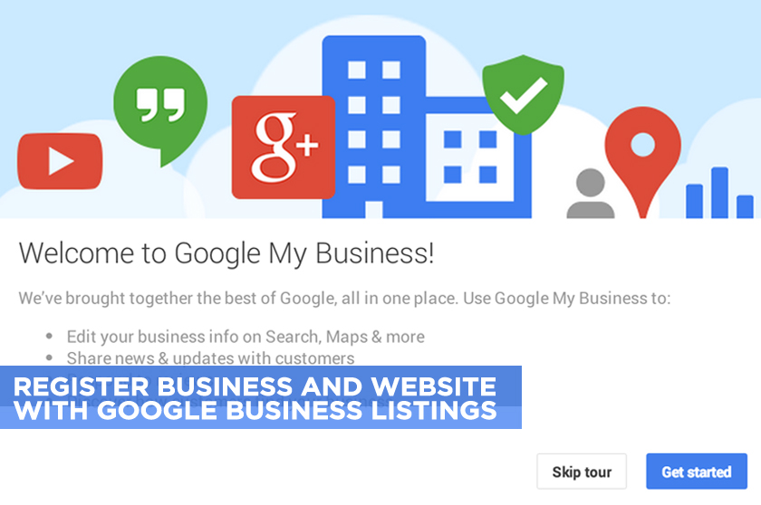 Register Your Business and Website with Google Business Listings