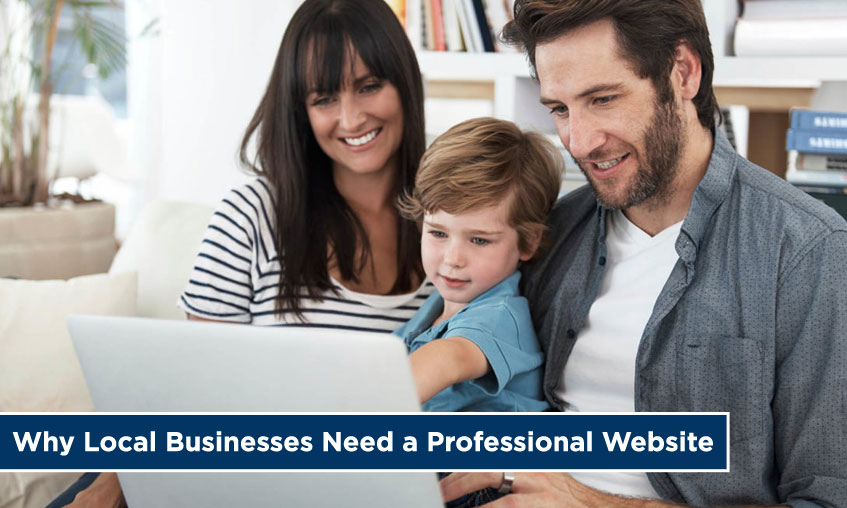 Why Local Businesses Need a Professional Website