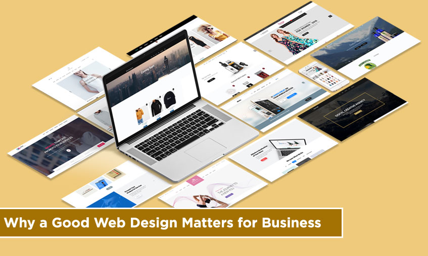 Why a Good Web Design Matters for Business