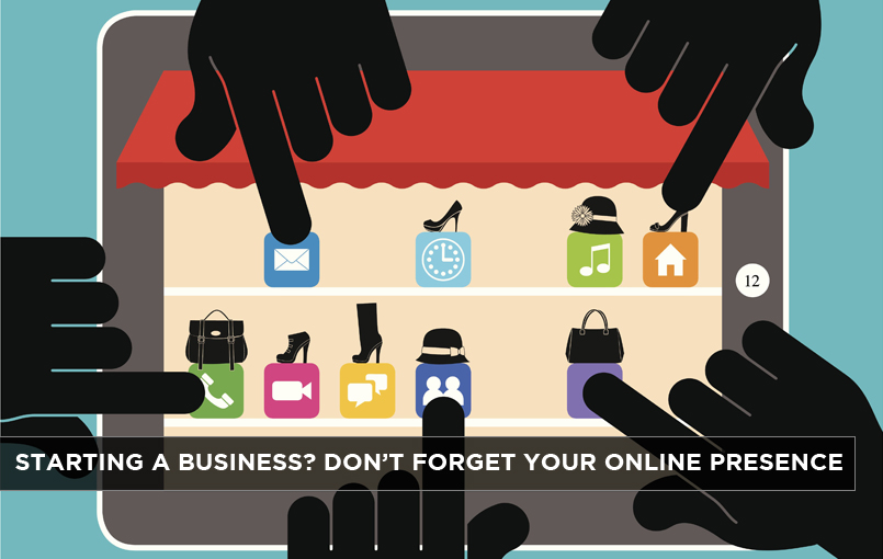 Starting-a-Business-Don't-Forget-your-Online-Presence