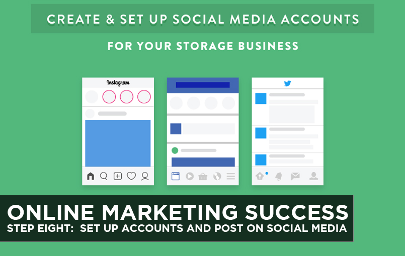 Online Marketing Success – Step Eight: Set up Accounts and Post on Social Media