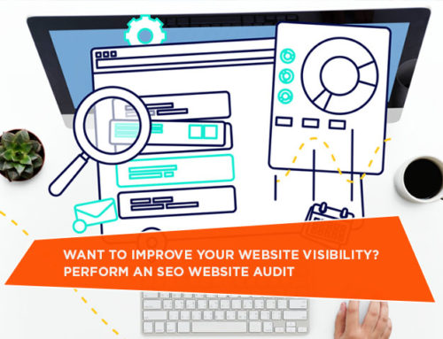 Want To Improve Your Website Visibility? Perform An SEO Website Audit