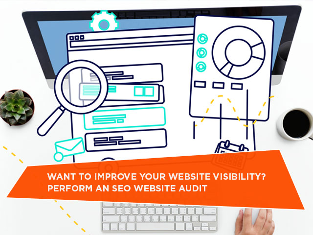 Want-To-Improve-Your-Website-Visibility-Perform-An-SEO-Website-Audit