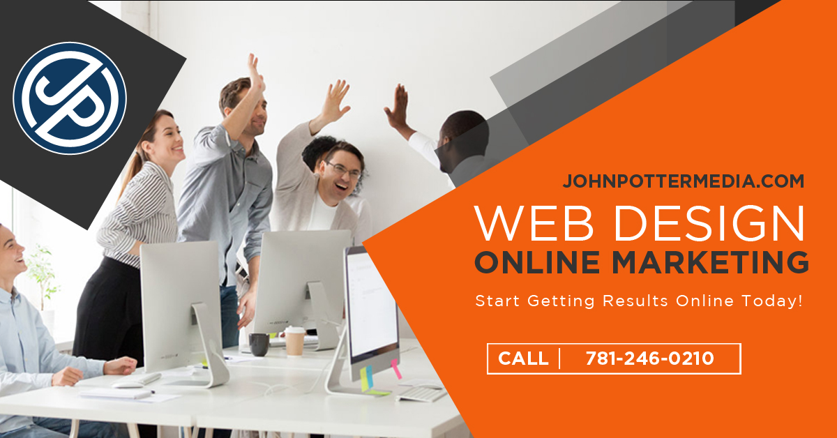 John Potter Media - Web Design & Online Marketing Impressive web marketing solutions Call us at 781-246-0210 or visit our website at www.JohnPotterMedia.com