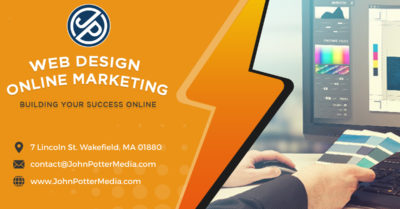 John Potter Media - Web Design & Online Marketing Your full service web solutions company Call us at 781-246-0210 or visit our website at www.JohnPotterMedia.com