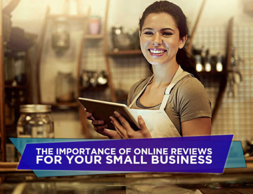 The Importance of Online Reviews for Your Small Business