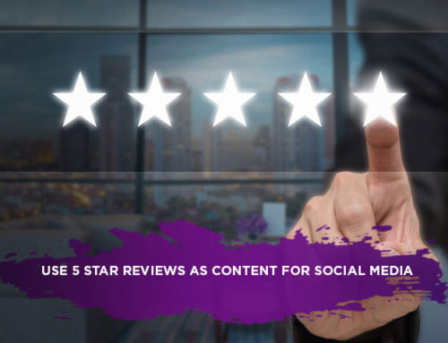 Use 5 Star Reviews as Content for Social Media