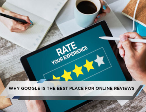 Why Google is the Best Place for Online Reviews